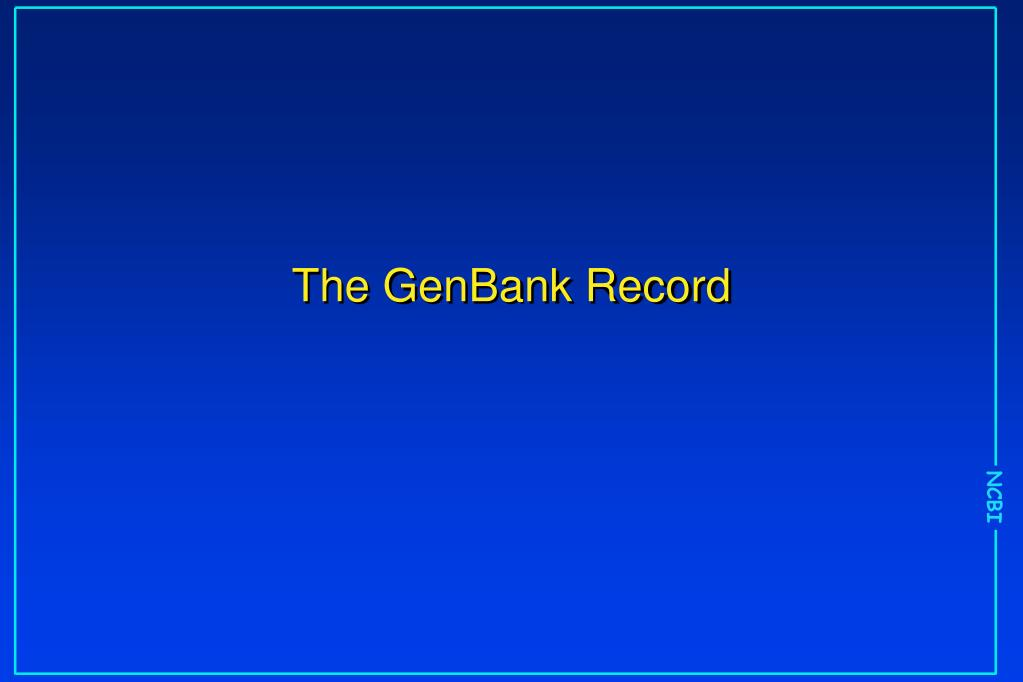 The GenBank Record
