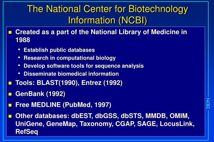 The national center for biotechnology information ncbi