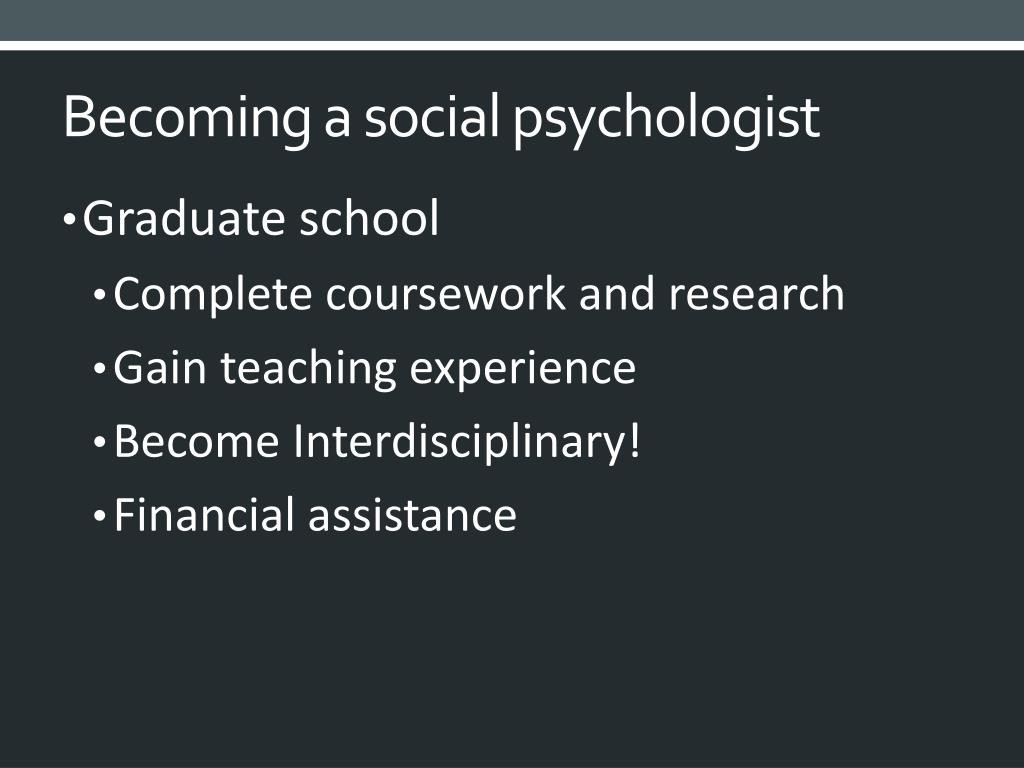 Becoming a social psychologist