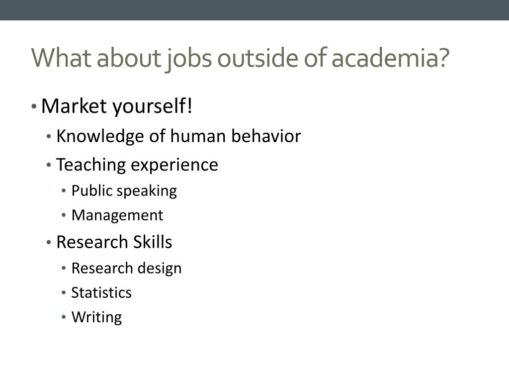 What about jobs outside of academia?