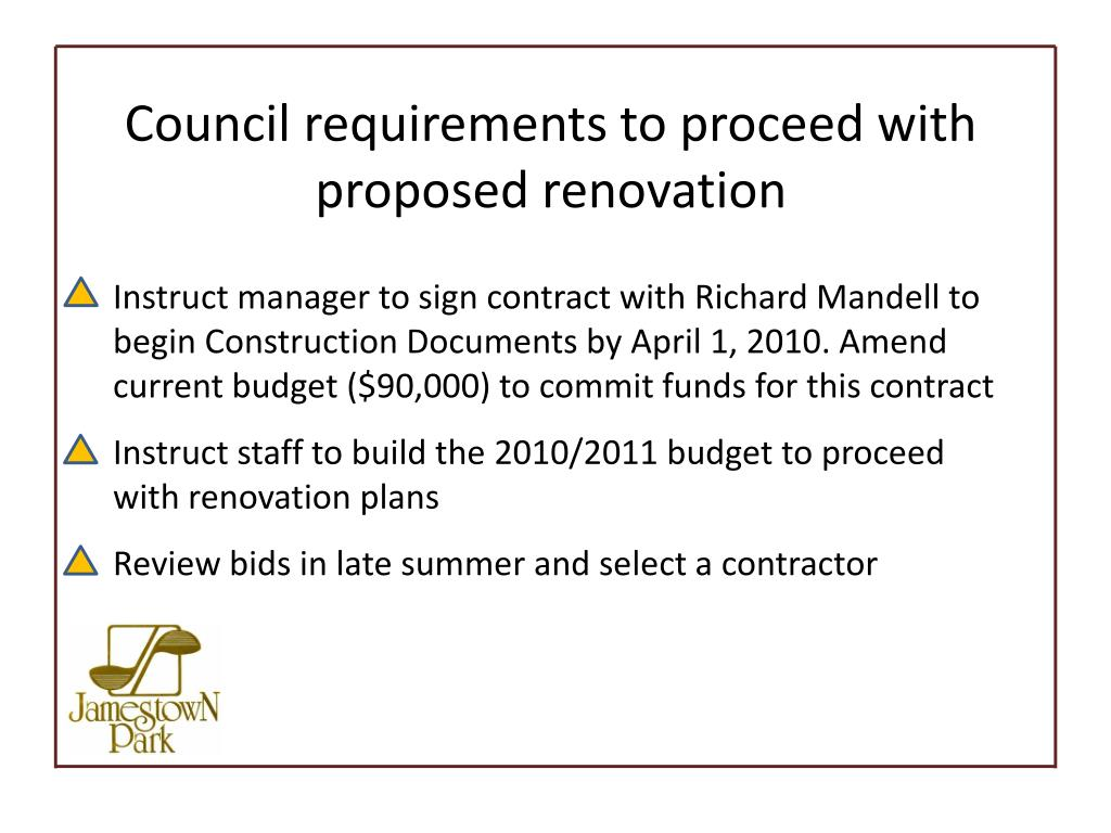 Council requirements to proceed with proposed renovation