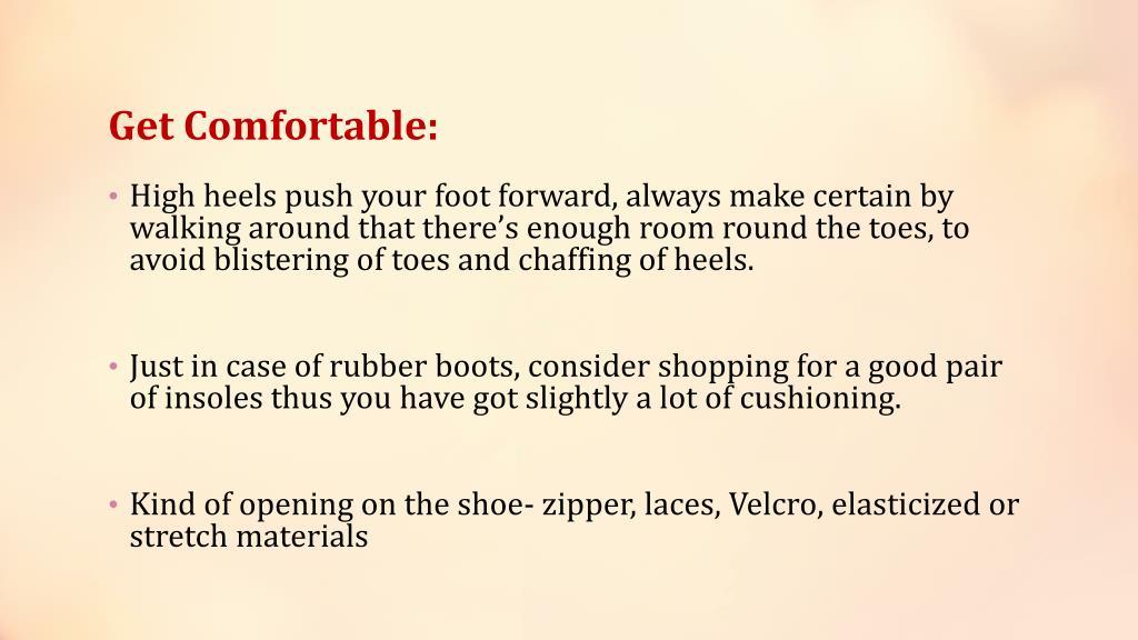 Get Comfortable: