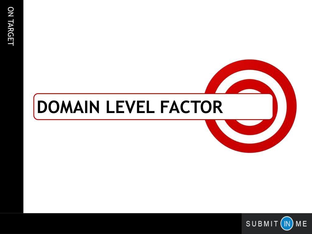 Domain Level factor