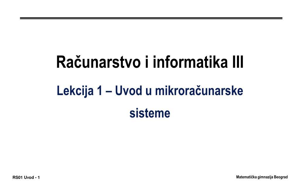 ra unarstvo i informatika iii