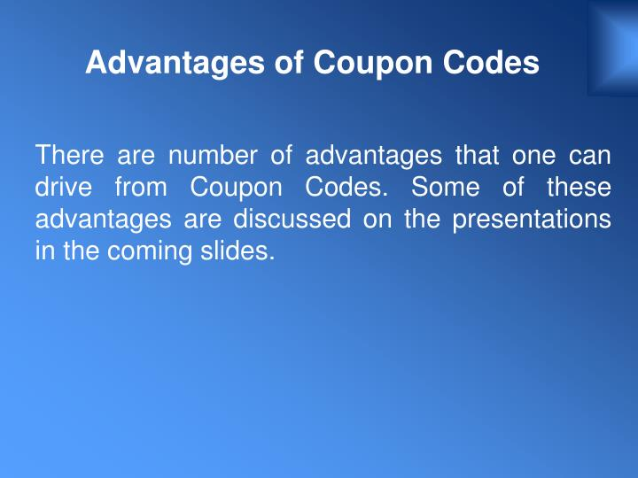 Advantages of Coupon Codes