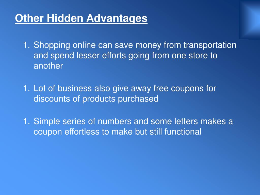 Other Hidden Advantages
