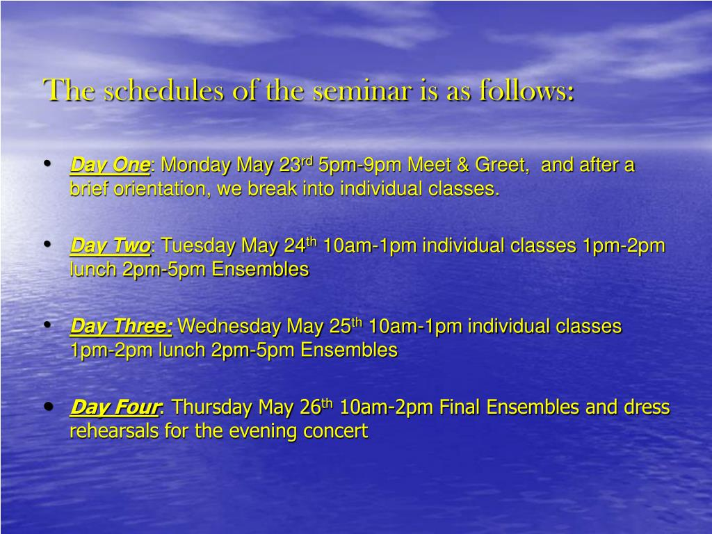 The schedules of the seminar is as follows: