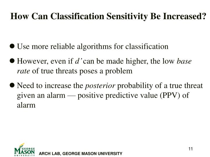 How Can Classification Sensitivity Be Increased?