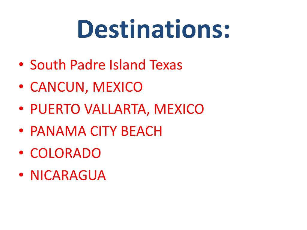 Destinations: