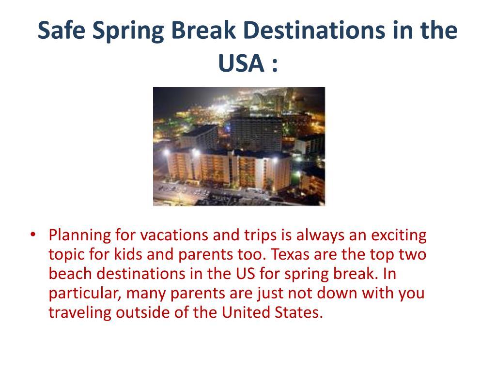 Safe Spring Break Destinations in the USA :