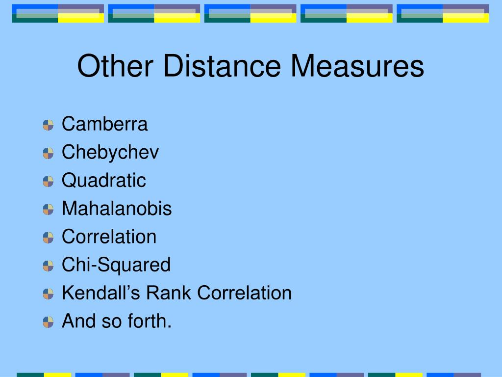 Other Distance Measures
