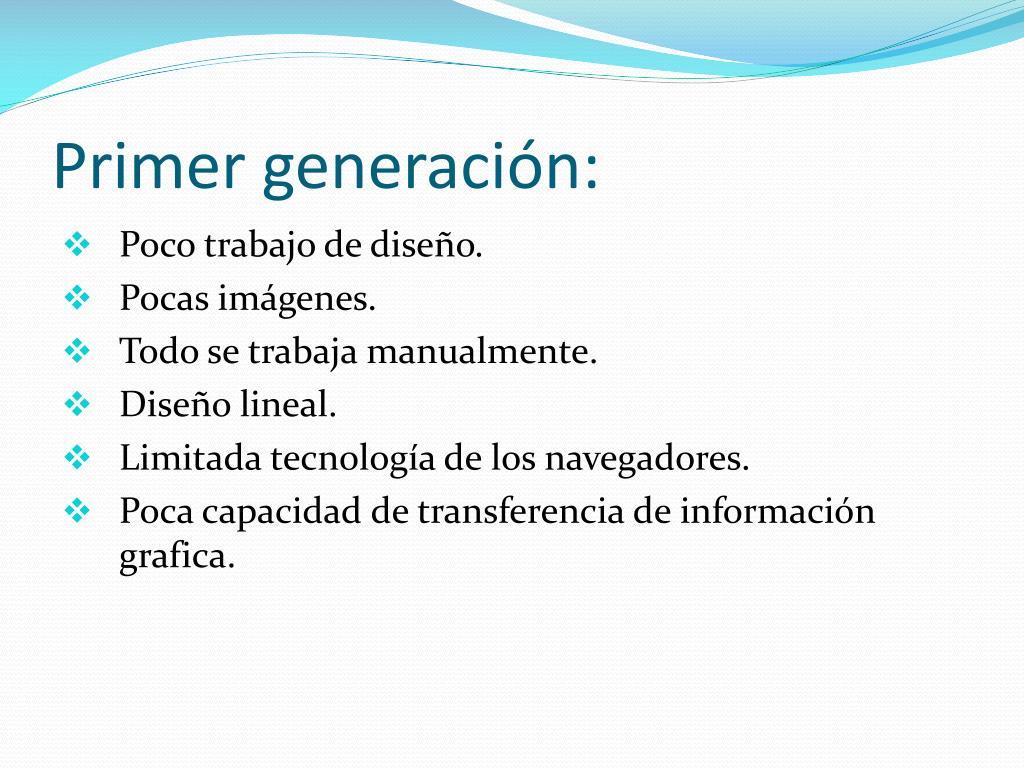 Primer generación: