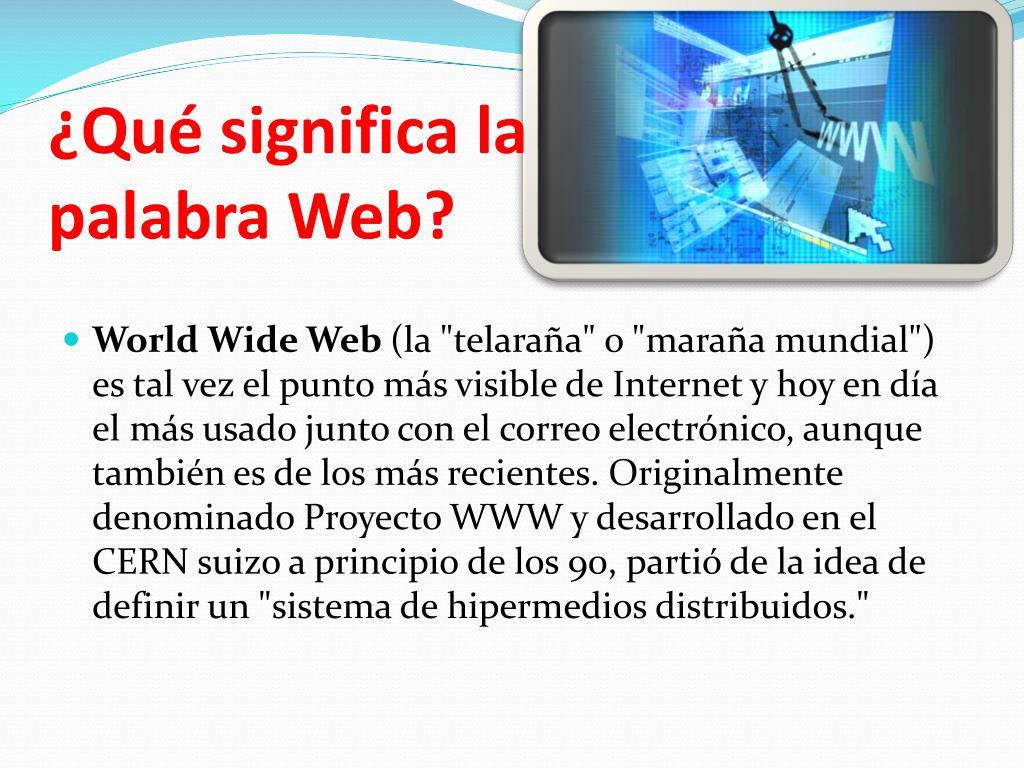 ¿Qué significa la palabra Web?