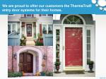 we are proud to offer our customers the thermatru entry door systems for their homes