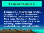 2 1 gy ri medence 2