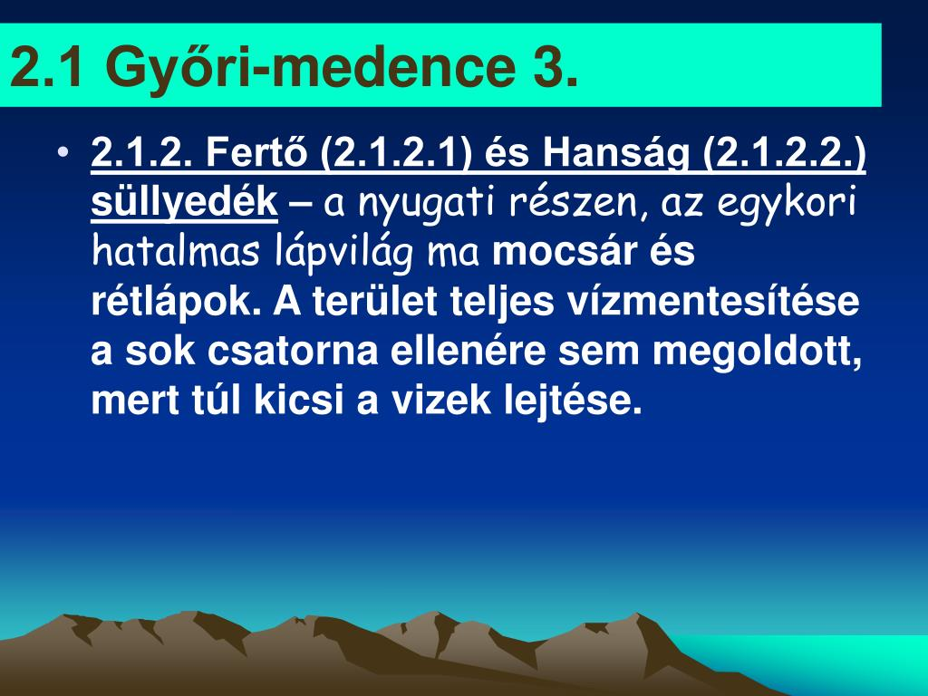 2.1 Győri-medence 3.
