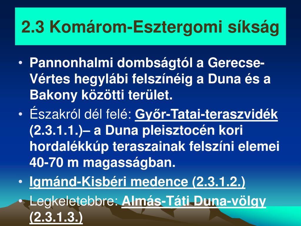 2.3 Komárom-Esztergomi síkság