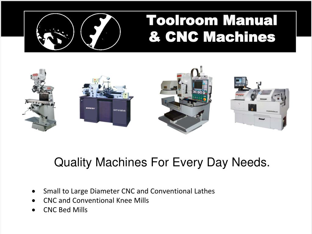 Toolroom Manual & CNC Machines