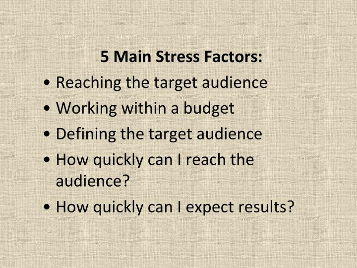 5 Main Stress Factors: