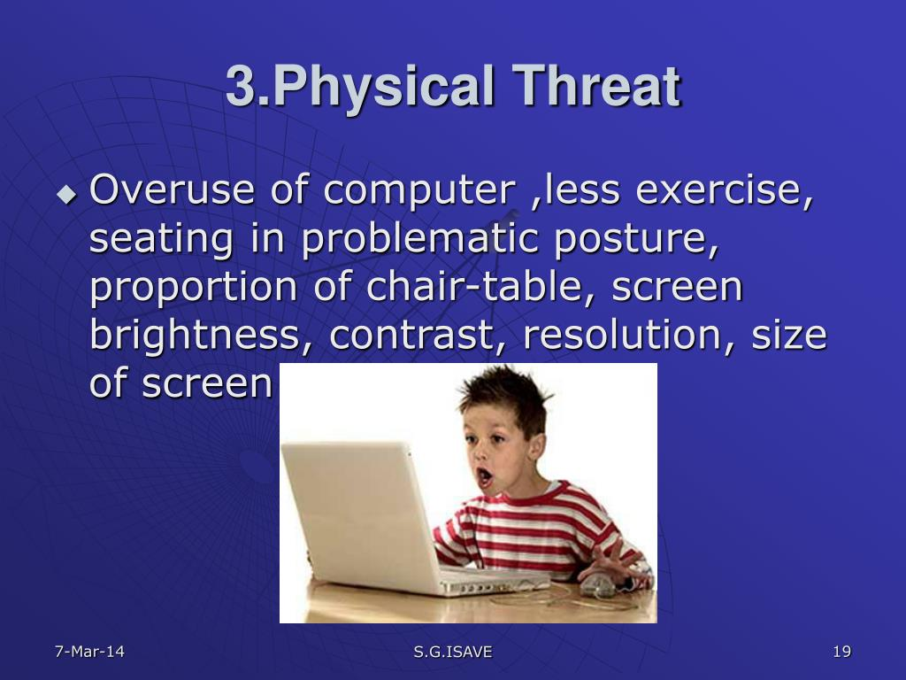 3.Physical Threat