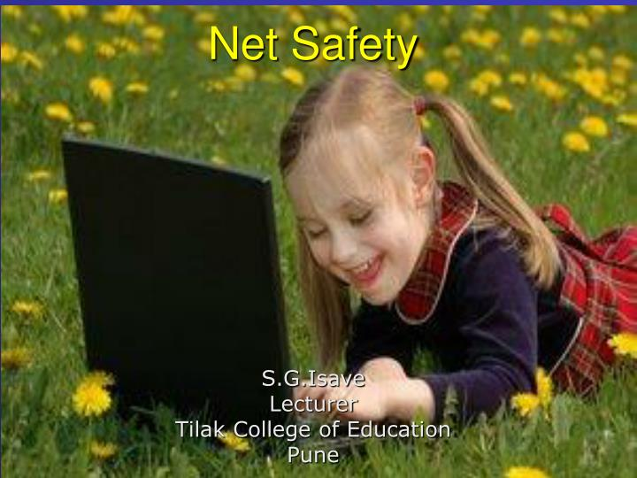 Net safety l.jpg