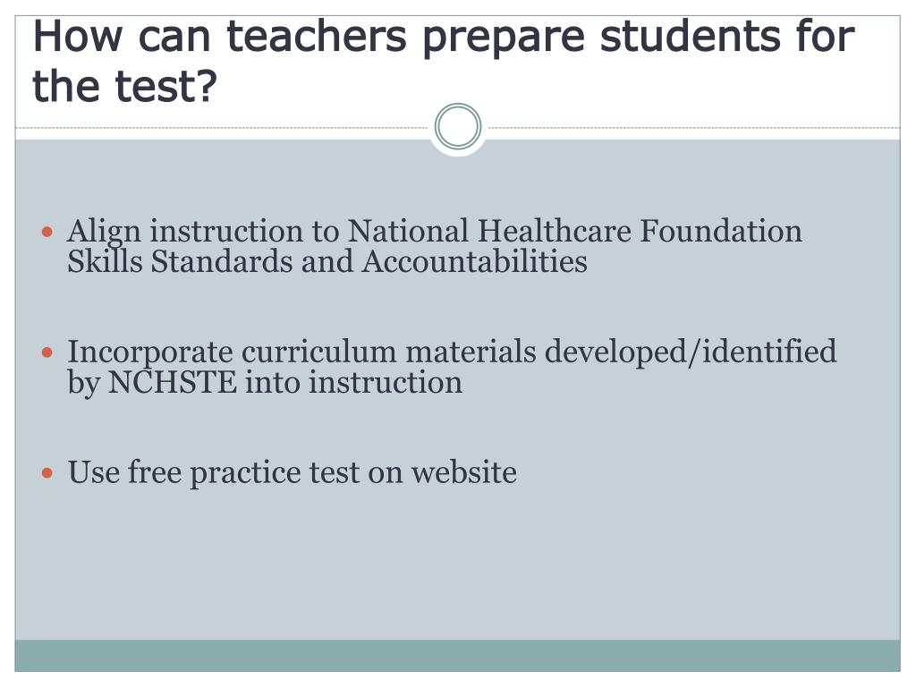 How can teachers prepare students for the test?