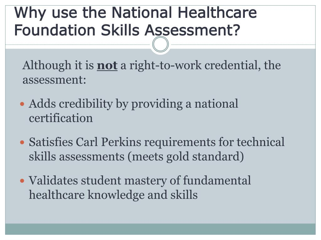 Why use the National Healthcare Foundation Skills Assessment?