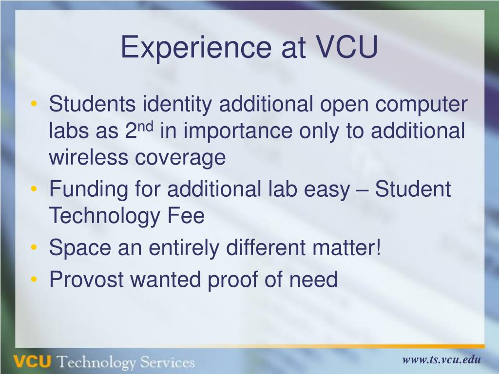 Experience at VCU