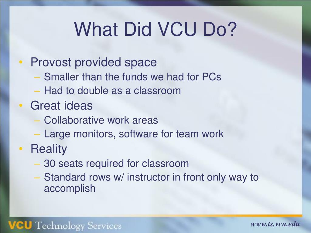 What Did VCU Do?