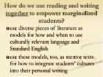 how do we use reading and writing together to empower marginalized students