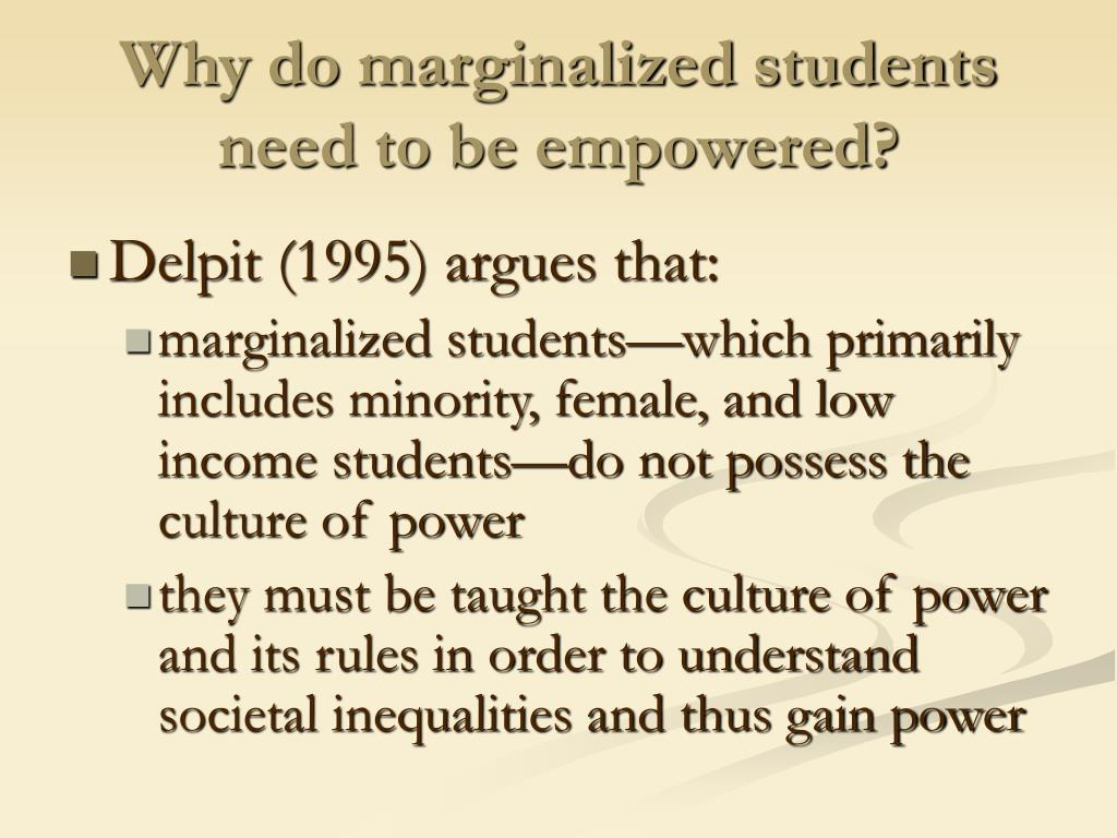 Why do marginalized students need to be empowered?