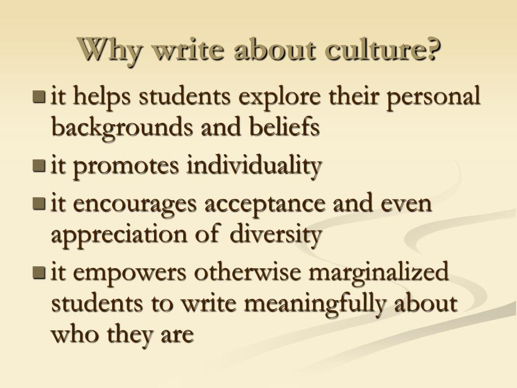 Why write about culture?