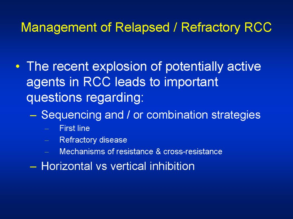 Management of Relapsed / Refractory RCC