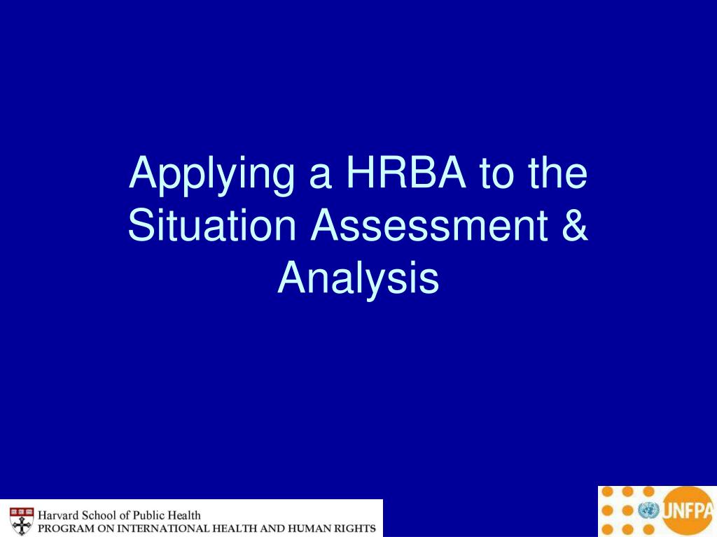 Applying a HRBA to the Situation Assessment & Analysis