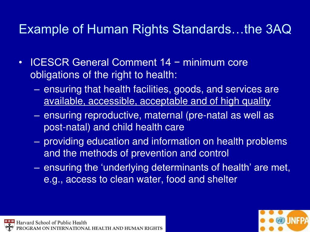 Example of Human Rights Standards…the 3AQ