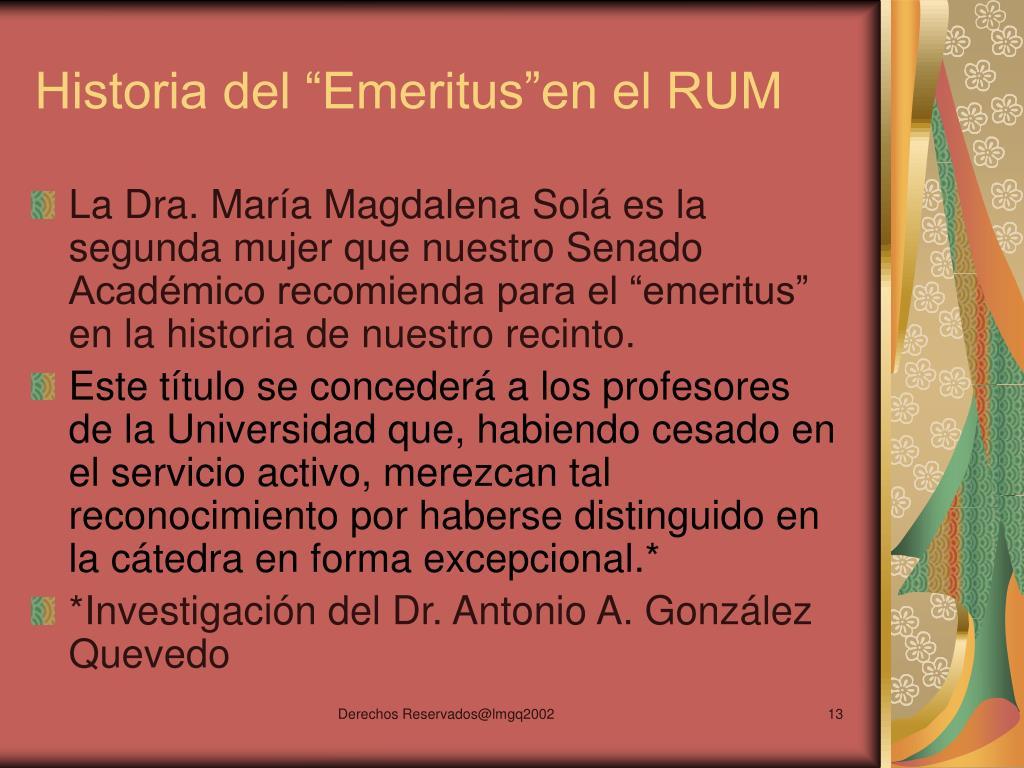 """Historia del """"Emeritus""""en el RUM"""