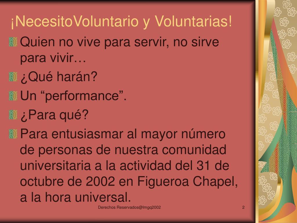 ¡NecesitoVoluntario y Voluntarias!