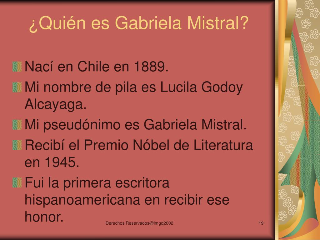 ¿Quién es Gabriela Mistral?