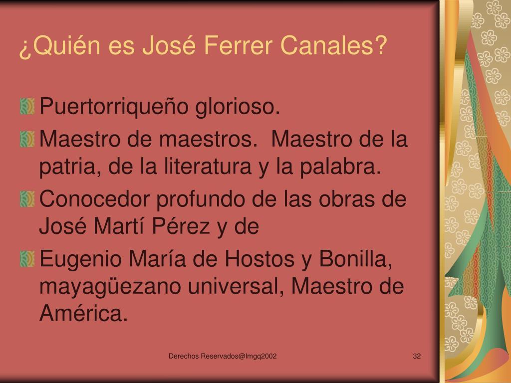 ¿Quién es José Ferrer Canales?