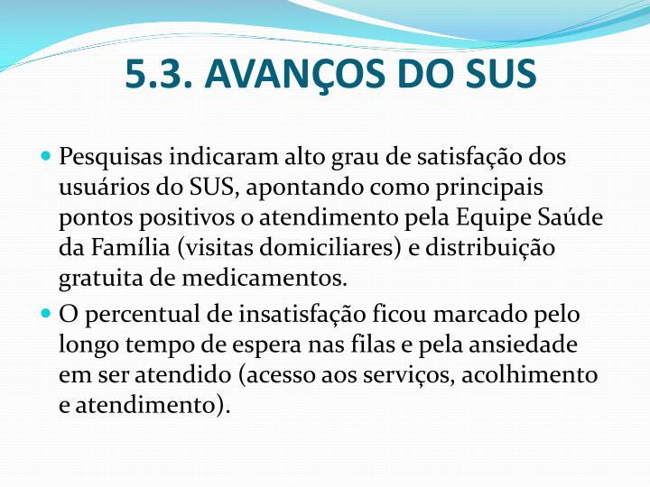 5.3. AVANÇOS DO SUS