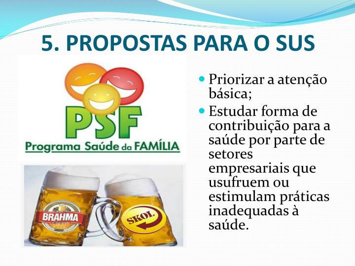 5. PROPOSTAS PARA O SUS