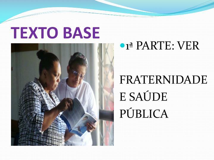 TEXTO BASE