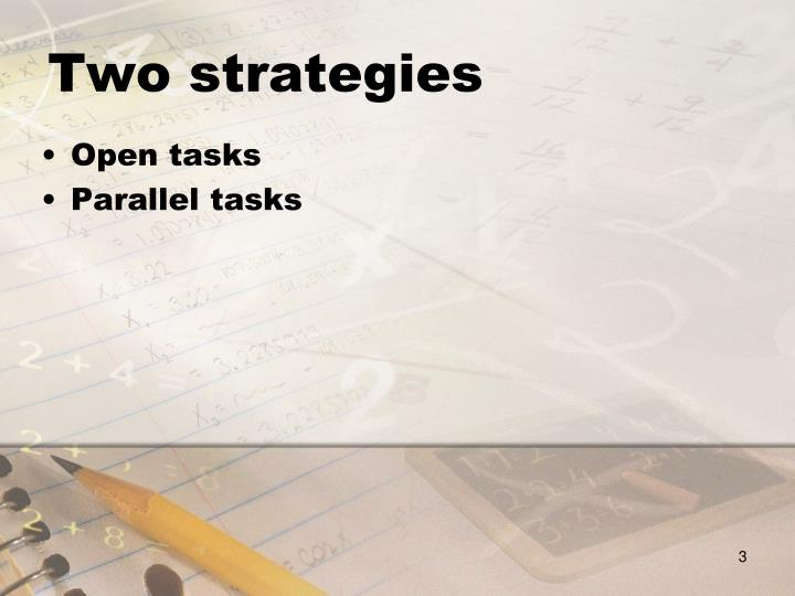 Two strategies