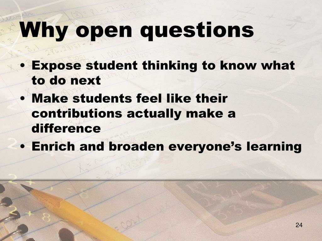 Why open questions