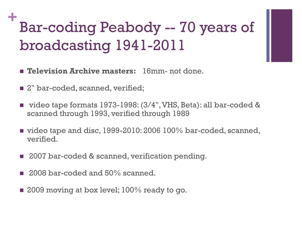 Bar-coding Peabody -- 70 years of broadcasting 1941-2011