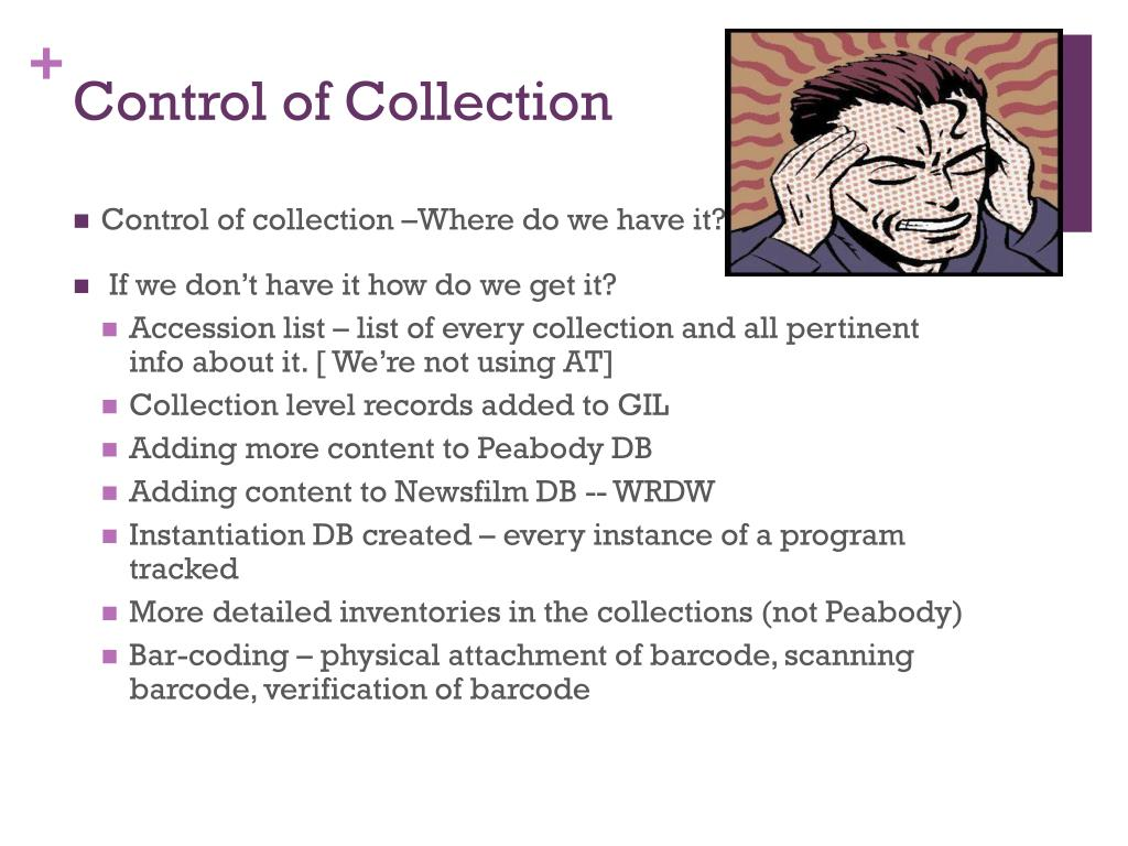 Control of Collection
