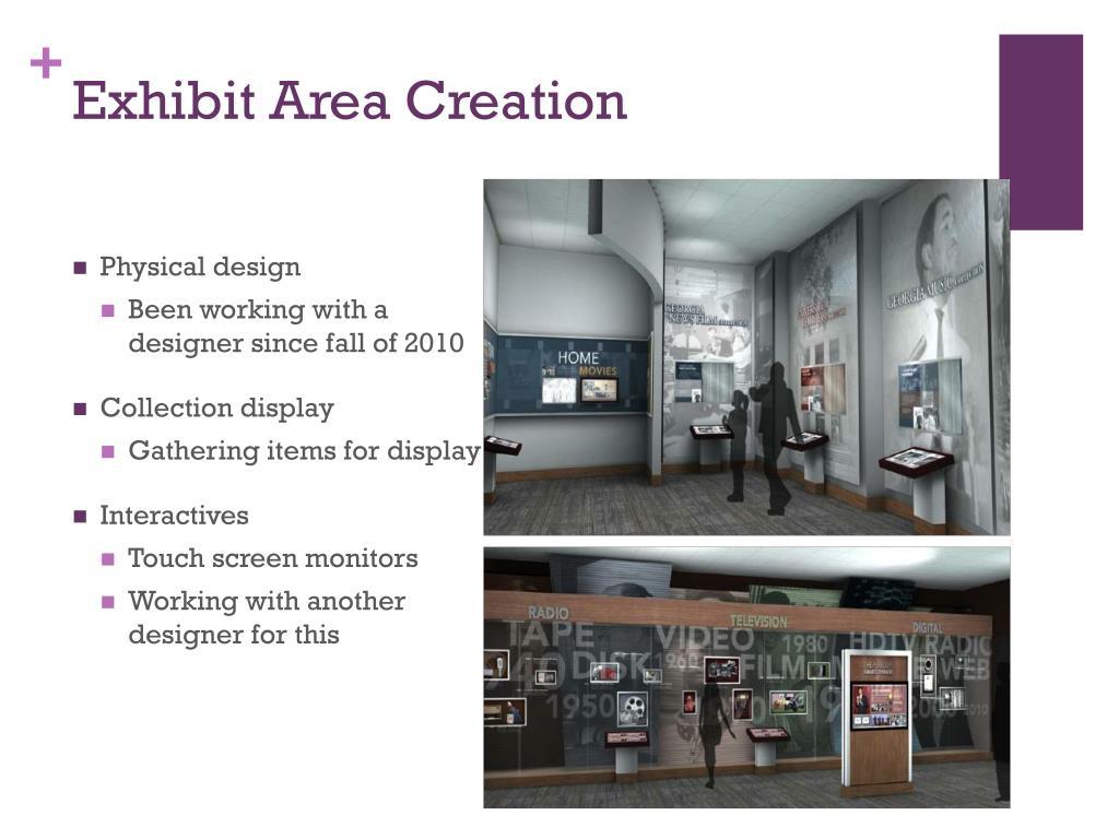 Exhibit Area Creation