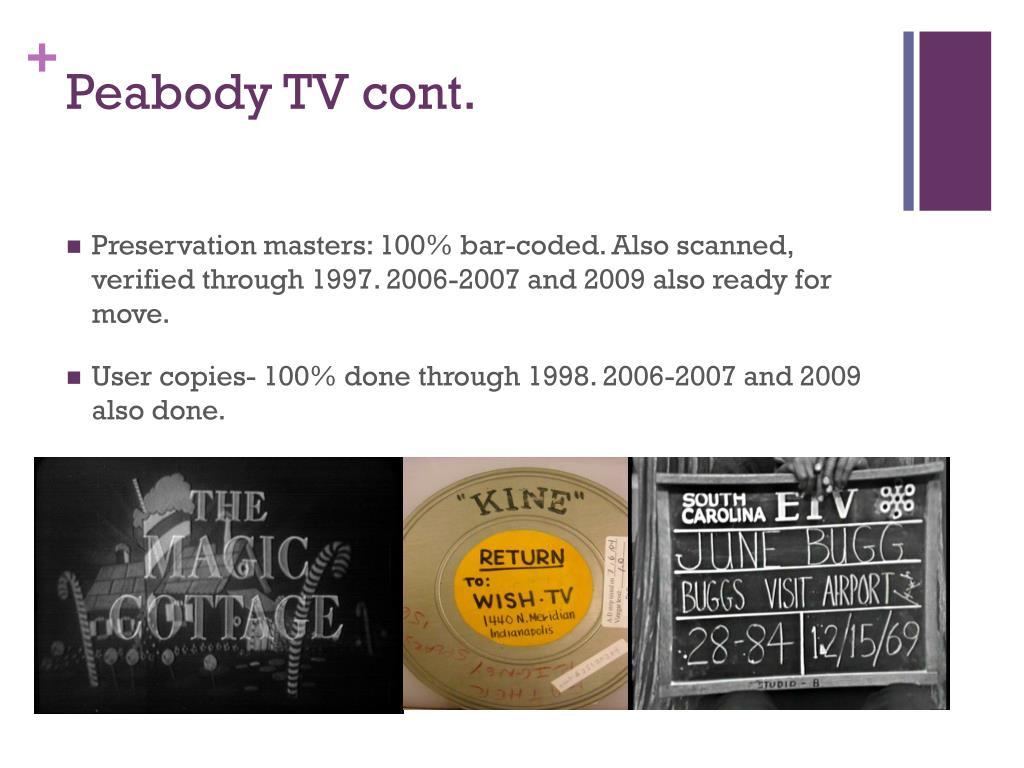 Peabody TV cont.