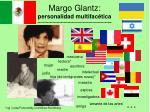 margo glantz personalidad multifac tica