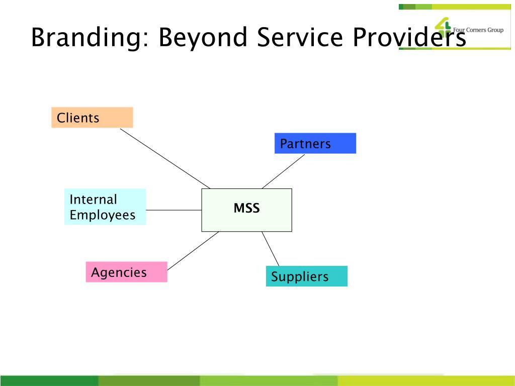 Branding: Beyond Service Providers